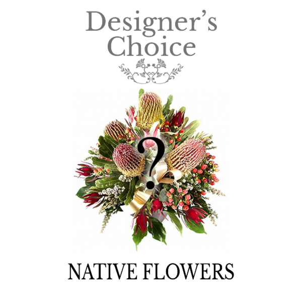 Designer 39 s choice natives woodford kilcoy florist for Designers choice